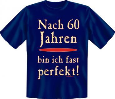 Geburtstag T-Shirt - Fast perfekt mit 60