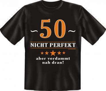 Geburtstag T-Shirt - 50 Jahre nicht perfekt - Vorschau