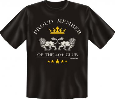 Geburtstag T-Shirt - Member of the 40 + Club