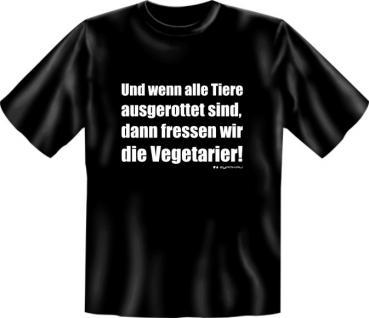 Fun T-Shirt - Fressen wir Vegetarier