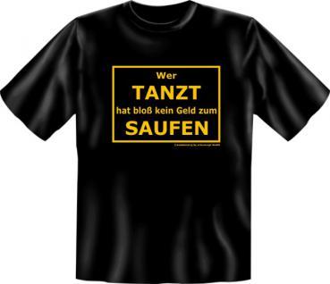 Fun T-Shirt - Kein Geld zum Saufen