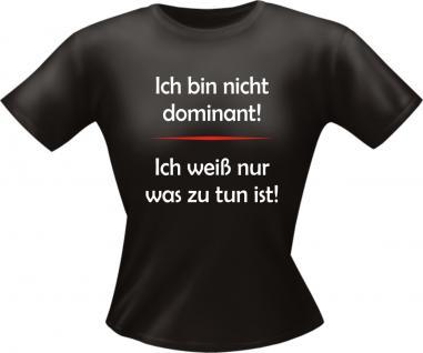 Lady T-Shirt - Ich bin nicht dominant - Vorschau