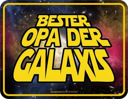Geburtstag Blechschild - Bester Opa der Galaxis - Schild bedruckt Geschenk