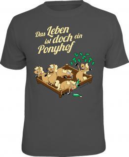 Geburtstag T-Shirt Das Leben ist doch ein Ponyhof Shirt Geschenk geil bedruckt