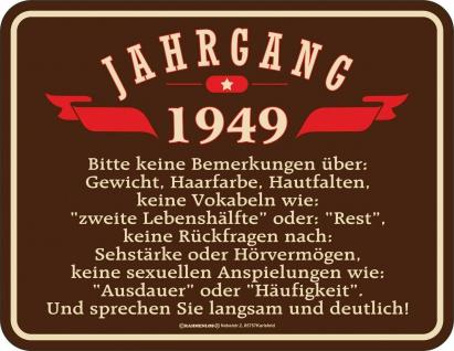 Geburtstag Fun Schild - Jahrgang 1949 - Geschenk Blechschild bedruckt geprägt