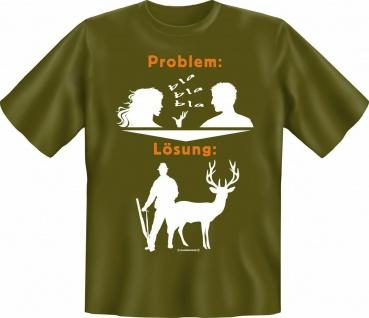 Jäger T-Shirt - Problem Lösung Jagd Fun Shirts Geburtstag Geschenk geil bedruckt