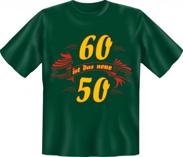 Geburtstag T-Shirt - 60 ist das neue 50 - Vorschau