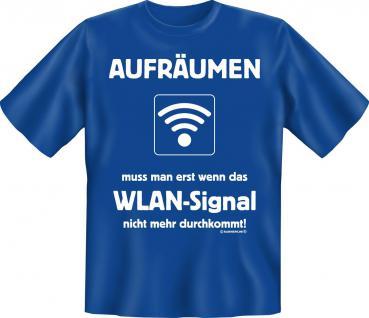 Fun T-Shirt - Aufräumen WLAN
