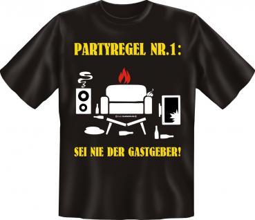T-Shirt - Partyregel Nr. 1 - Vorschau