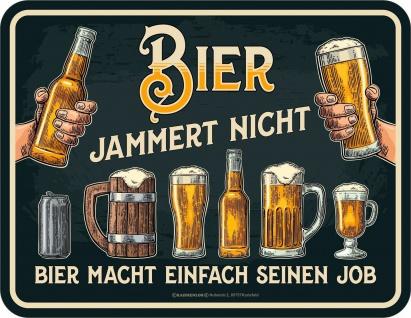 Männer Fun Schild - Bier jammert nicht - Blechschild geprägt bedruckt Geschenk