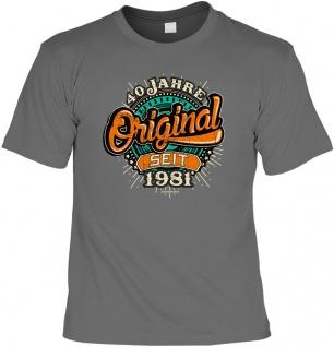 lustige Geburtstag T-Shirt - 40 Jahre Original seit 1981 Fun Shirt Geschenk