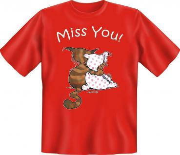 T-Shirt - Miss you - Katze Geburtstag Fun Shirts Geschenk geil bedruckt