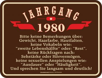 Geburtstag Sprüche Schilder - 40 Jahre - Jahrgang 1980 - Geschenk Blechschild