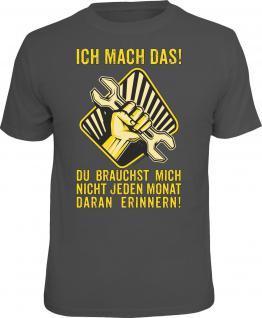 Fun T-Shirt Ich mach das nächsten Monat Shirt 4 Heroes Geschenk geil bedruckt