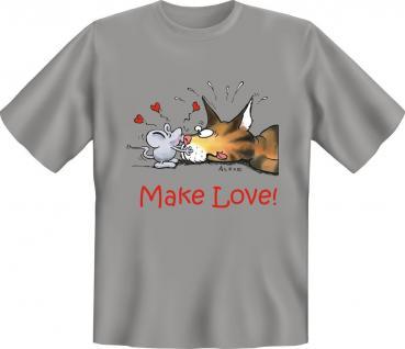 T-Shirt - Make Love - Katze Maus Geburtstag Fun Shirts Geschenk geil bedruckt