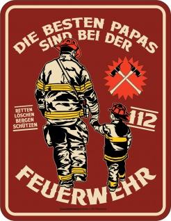Vatertag Schild - Papa bei der Feuerwehr - Blechschild bedruckt Geschenk
