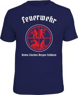 Feuerwehr T-Shirt Retten Löschen Bergen Schützen Geschenk Shirt geil bedruckt
