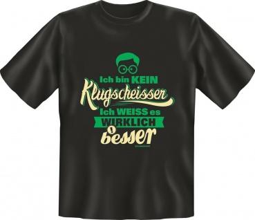 Fun T-Shirt Wirklich kein Klugscheisser Shirt Geburtstag Geschenk geil bedruckt