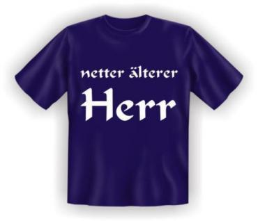 geil bedruckte Geburtstag Fun-Shirts T-Shirt - Netter älterer Herr - Geschenk