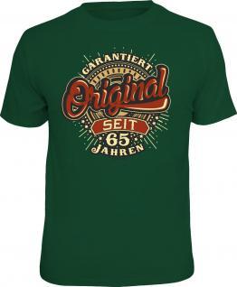 Geburtstag T-Shirt Garantie Original seit 65 Jahren Shirt Geschenk geil bedruckt
