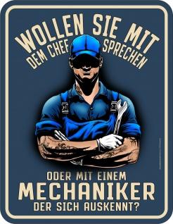 Werkstatt Schild - Chef sprechen oder Mechaniker - Blechschild bedruckt Geschenk