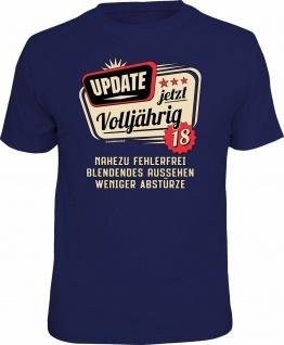 Geburtstag T-Shirt - 18 Jahre - Update jetzt volljährig - Fun Shirt Geschenk
