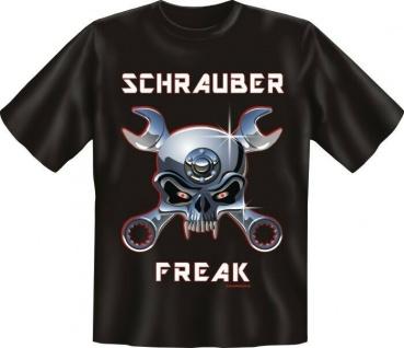 geil bedrucktes Fun T-Shirt Shirts- Schrauber Freak Schrauberfreak - Geschenk
