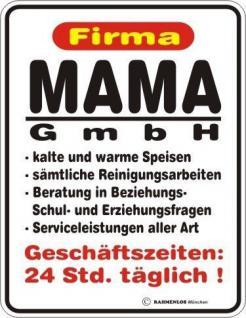 Schild Alu Blechschild geil bedruckt + geprägt - Mama GmbH - Geburtstag Geschenk