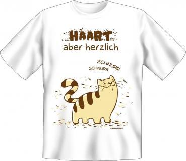 T-Shirt Katze Haart , aber herzlich Fun Shirts Geburtstag Geschenk geil bedruckt