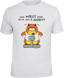 Hamster T-Shirt Was wiegt denn das T-Shirt ? Fun Shirt Geschenk geil bedruckt