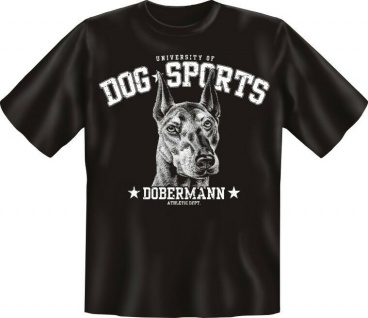 T-Shirt Shirts mit Hund geil bedruckt - Dog Sports - Dobermann - Zucht Geschenk