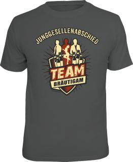 Fun T-Shirt Junggesellenabschied Team Bräutigam Shirt Geschenk geil bedruckt