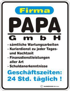 Fun Blechschild - Papa GmbH - Vorschau