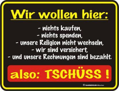 Fun Blechschild - Also Tschüss