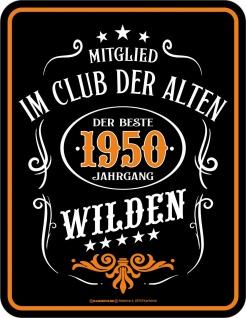 Geburtstag Sprüche Schilder - 70 Jahre 1950 Der beste Jahrgang - Blechschild
