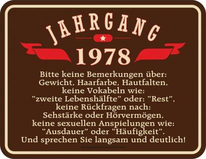 lustiges Geburtstag Fun Schild - Jahrgang 1978 - Blechschild bedruckt Geschenk