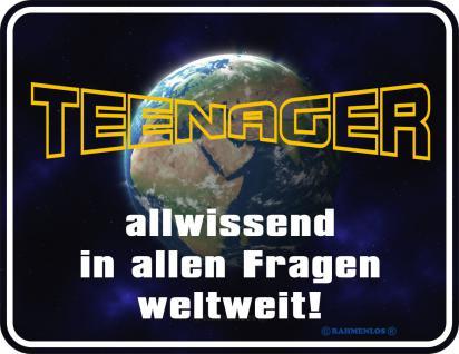 Fun-Blechschild - Teenager allwissend