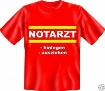 geil bedruckte Fun T-Shirts Shirt - Notarzt - Karneval Fasching Spass Geschenk