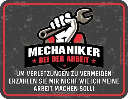 Werkstatt Schild - Mechaniker bei der Arbeit - Alu Blechschild geprägt bedruckt
