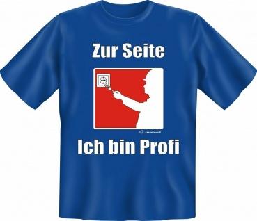T-Shirt - Zur Seite - Ich bin Profi Heimwerker Fun Shirts Geschenk geil bedruckt