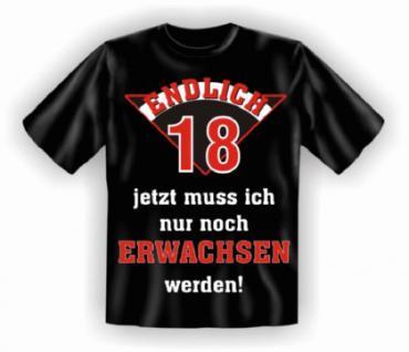 Geburtstag T-Shirt - Endlich 18