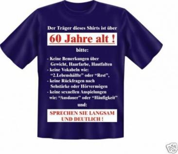 geil bedruckte Geburtstag Fun T-Shirts T Shirt - Langsam mit 60 - Spass Geschenk
