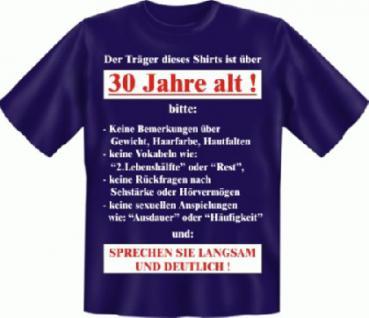 Geburtstag T-Shirt - Langsam mit 30