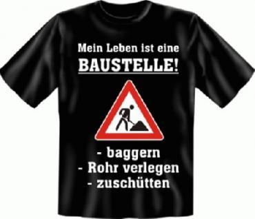 Fun T-Shirt - Meine Baustelle