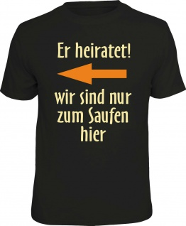 Fun T-Shirt Junggesellenabschied Er heiratet Pfeil rechts Shirt geil bedruckt