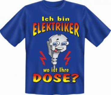 Fun T-Shirt - Elektriker
