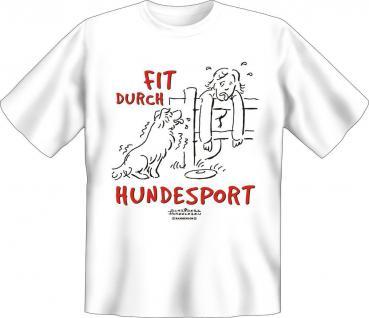 T-Shirt Hund - Fit durch Hundesport - Geburtstag Fun Shirt Geschenk bedruckt