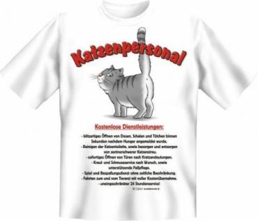 geil bedrucktes Katzen Fun T-Shirt Shirts - Katzenpersonal - Geburtstag Geschenk