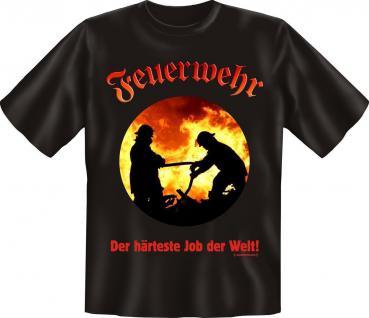 T-Shirt - Feuerwehr Der härteste Job der Welt Shirt Geburtstag Geschenk bedruckt