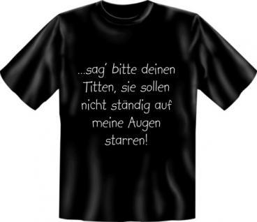 T-Shirt - Sag Deinen Titten